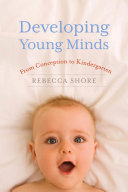 Developing Young Minds Book