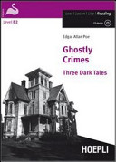 Ghostly Crimes. Three Dark Tales. Con CD Audio