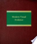 Modern Visual Evidence