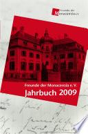 Freunde Der Monacensia E V - Jahrbuch 2009