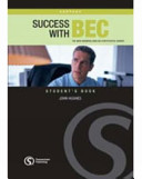 Success with BEC   the new business English certificates course  Vantage  B2    Student s book