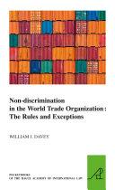 Non-discrimination in the World Trade Organization