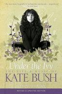 Kate Bush : to include analysis of bush's stunning return to...