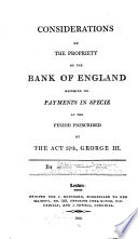 Considerations on the Propriety of the Bank of England Resuming Its Payments in Specie