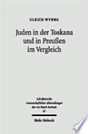 Juden in der Toskana und in Preussen im Vergleich