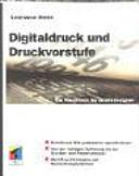 Digitaldruck und Druckvorstufe