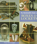 The Metalsmith s Book of Boxes   Lockets