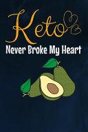 Keto Never Broke My Heart