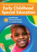 Program Administrator s Guide to Early Childhood Special Education
