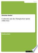 Coubertin und die Olympischen Spiele 1900-1924