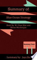 Summary of the book Blue Ocean Strategy by W  Chan Kim   Renee Mauborgne