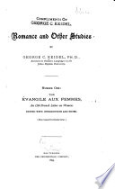 Romance and Other Studies  The   vangile aux femmes     1895  PQ1459 E9 1895