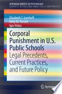Corporal Punishment in U S  Public Schools