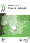 OECD Territorial Reviews: Småland-Blekinge, Sweden 2012 (Swedish version)