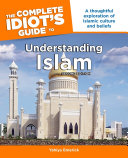 The Complete Idiot's Guide to Understanding Islam, 2nd Edition