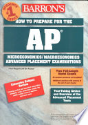 Barron s how to Prepare for the AP Microeconomics macroeconomics Advanced Placement Examinations