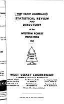 West Coast Lumberman s Statistical Review and Directory of the Western Forest Industries