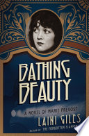 Bathing Beauty   A Novel of Marie Prevost Book PDF
