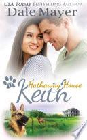 Keith A Hathaway House Heartwarming Romance