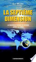La Septieme Dimension