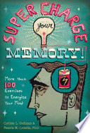 Super Charge Your Memory