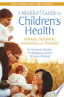 A Waldorf Guide To Children S Health