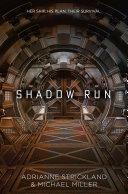 Shadow Run by Michael Miller