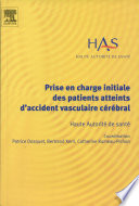 Prise en charge initiale des patients atteints d'accident vasculaire cérébral