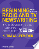 Beginning Radio and TV Newswriting