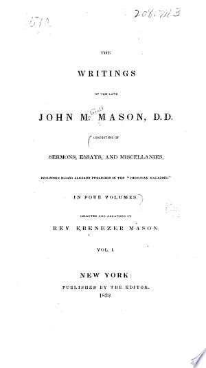 The writings of the late John M. Mason