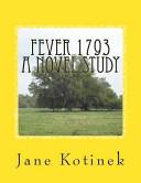 Fever 1793 a Novel Study