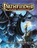 Pathfinder Player Companion Divine Anthology