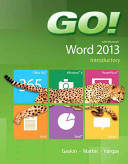 Go  with Microsoft Word 2013  Introductory