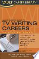 Vault Guide to Television Writing Careers