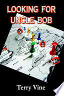 LOOKING FOR UNCLE BOB