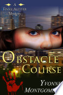 Obstacle Course (A Finny Aletter Mystery, Book 2)