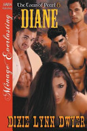 Diane [The Town of Pearl 6] (Siren Publishing Menage Everlasting)