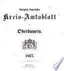 Königlich-bayerisches Kreis-Amtsblatt von Oberbayern
