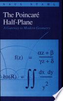 The Poincaré Half-plane