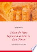 illustration L'islam de Pétra Réponse à la thèse de Dan Gibson