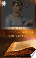 Selected Works of Jane Austen