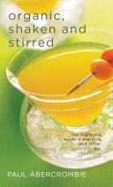 Organic  Shaken and Stirred