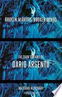 Broken Mirrors  Broken Minds