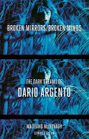 Broken Mirrors, Broken Minds