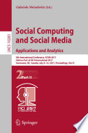 Social Computing and Social Media  Applications and Analytics