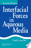 Interfacial Forces in Aqueous Media  Second Edition