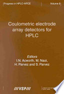 Coulometric Electrode Array Detectors for Hplc