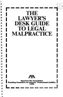 The Lawyer S Desk Guide To Legal Malpractice
