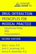 Concise Guide To Drug Interaction Principles For Medical Practice