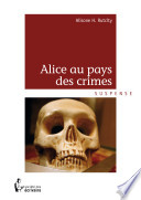 Alice au pays des crimes -